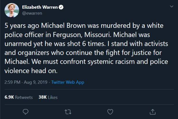 Screenshot_2019-08-14 (1) Elizabeth Warren on Twitter 5 years ago Michael Brown was murdered by a white police officer in F[...]