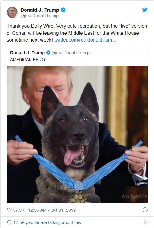 Screenshot_2019-10-31 Trump identifies 'Conan,' military dog in Baghdadi raid, says she will visit White House